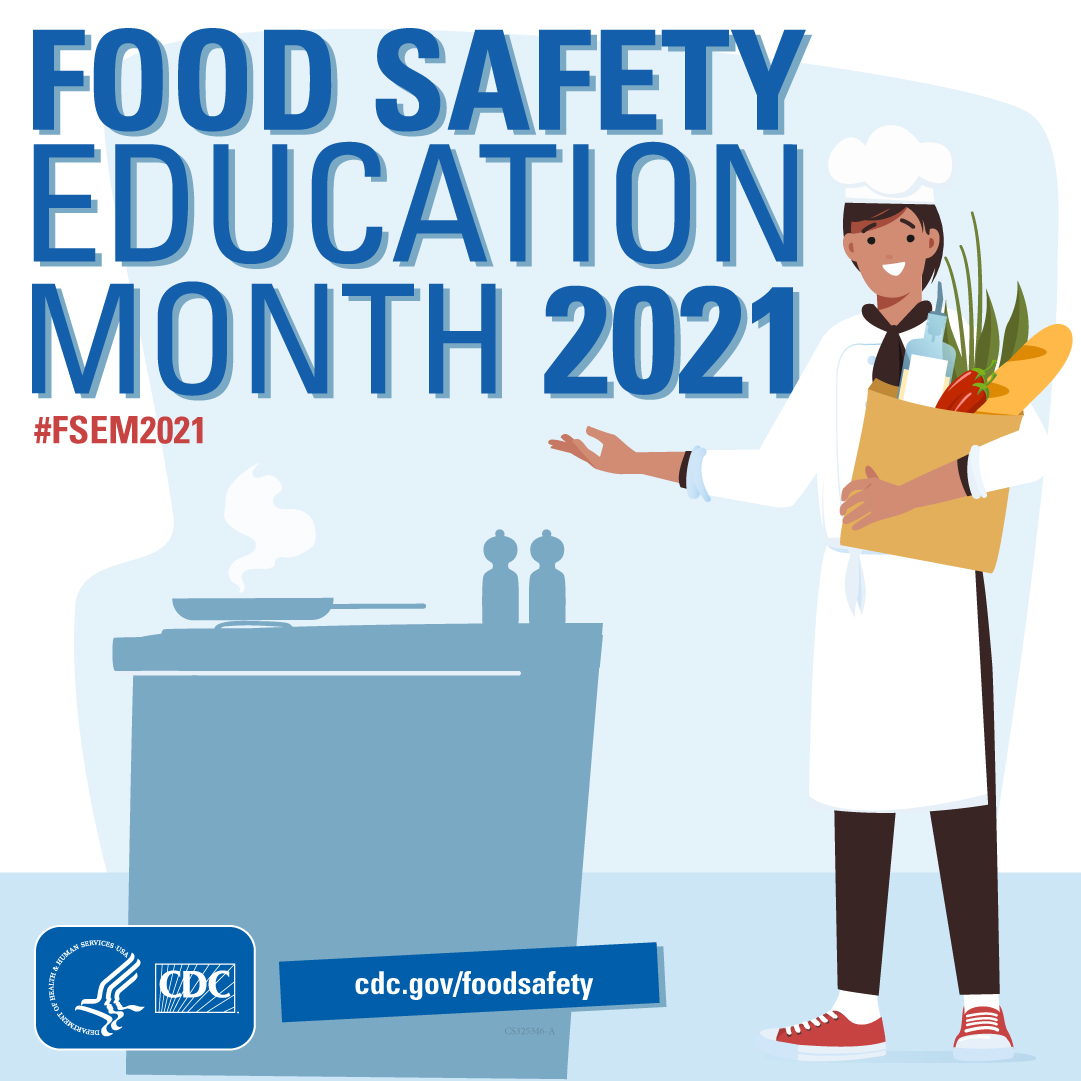 Mes de Educación sobre la Seguridad Alimentaria 2021 - Imagen de un cocinero con texto promocional de #FSEM2021 y cdc.gov/foodsafety